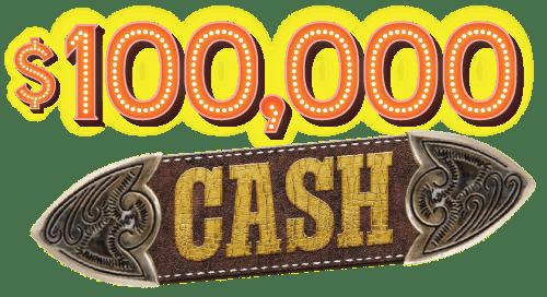 $100,000 CASH