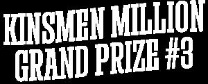 Kinsmen Million Grand Prize #3