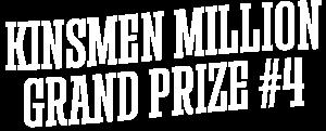 Kinsmen Million Grand Prize #4