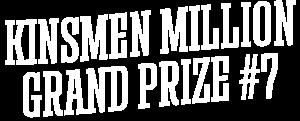 Kinsmen Million Grand Prize #7